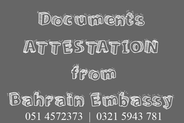 Documents Attestation from Bahrain Embassy