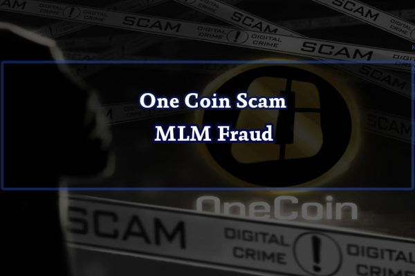 One Coin Scam - MLM Fraud