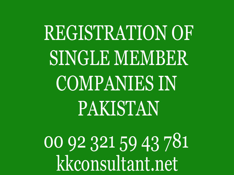 How to Register a Single Member Company in Pakistan