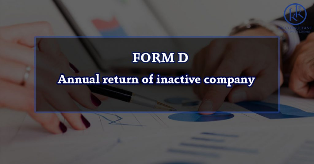 FORM D – Annual return of inactive company